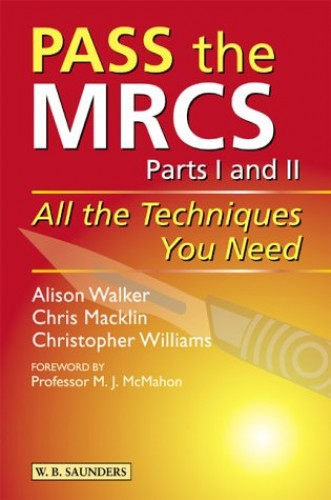 Pass the MRCS By Alison Walker