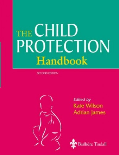 The Child Protection Handbook By Kate Wilson