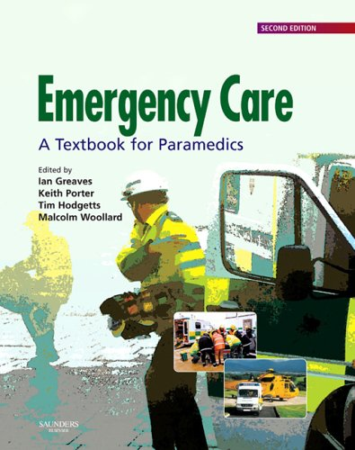 Emergency Care By Ian Greaves