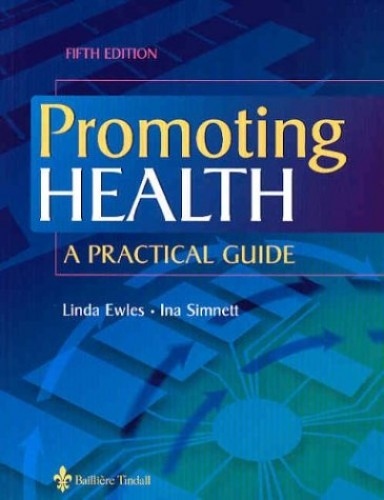 Promoting Health: A Practical Guide by Linda Ewles