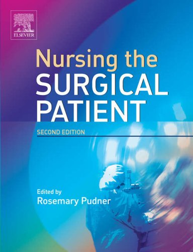 Nursing the Surgical Patient By Rosie Pudner