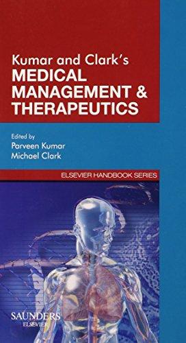 Kumar & Clark's Medical Management and Therapeutics, 1e (Elsevier Handbook Series) By Parveen Kumar