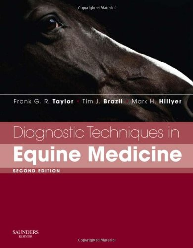 Diagnostic Techniques in Equine Medicine By Edited by Frank G. R. Taylor