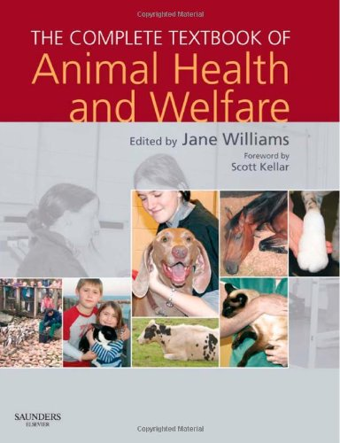 The Complete Textbook of Animal Health and Welfare by Jane Williams