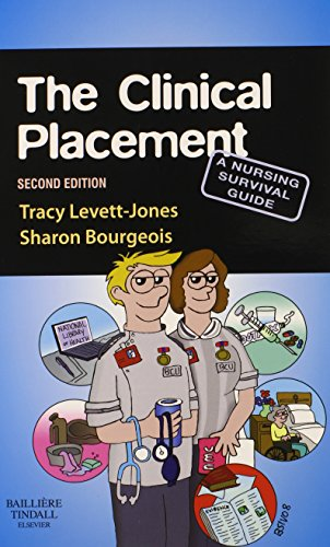 The Clinical Placement: A Nursing Survival... by Bourgeois RN  OTCert 070202970X