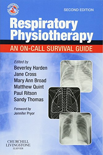 Respiratory Physiotherapy: An On-Call Survival Guide, 2e (Physiotherapy Pocketbooks) By Beverley Harden