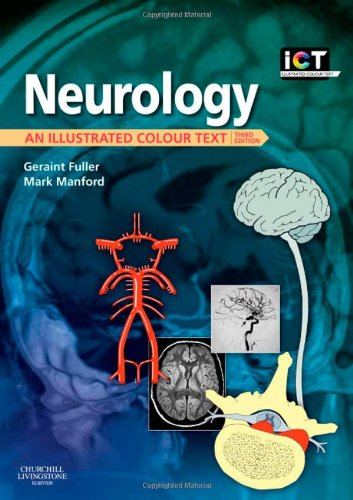 Neurology: An Illustrated Colour Text, 3e By Geraint Fuller