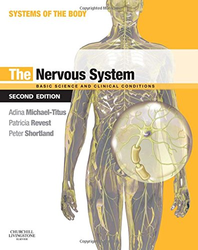 The Nervous System: Systems of the Body Series, 2e By Adina T. Michael-Titus