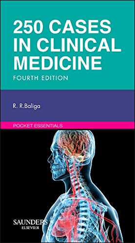 250 Cases in Clinical Medicine, 4e (MRCP Study Guides) By Ragavendra R. Baliga