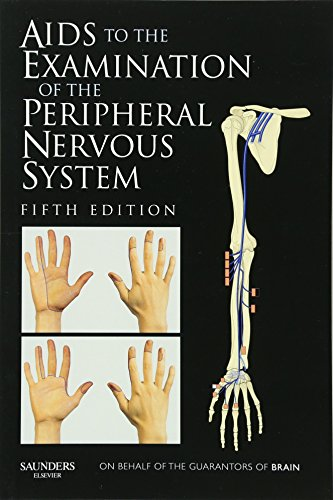 Aids to the Examination of the Peripheral Nervous System By Michael O'Brien MD  FRCP