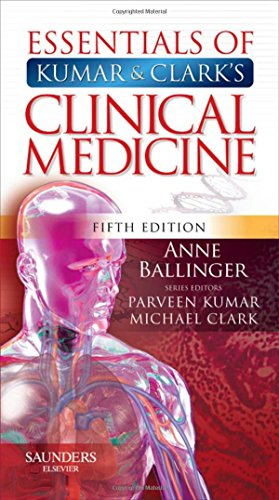 Essentials of Kumar and Clark's Clinical Medicine By Anne Ballinger