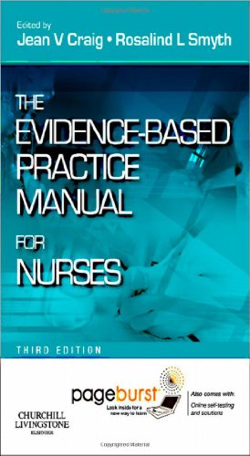 The Evidence-Based Practice Manual for Nurses: With Pageburst by Professor Rosalind L. Smyth