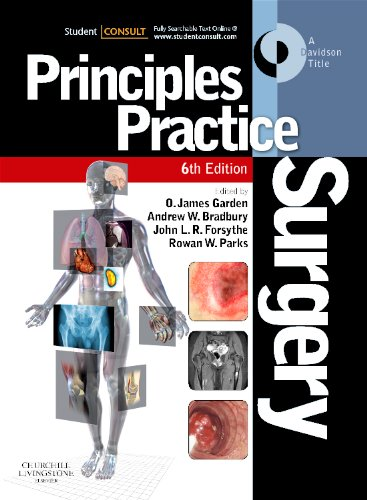 Principles and Practice of Surgery: With STUDENT CONSULT Online Access, 6e By Edited by Oliver James Garden