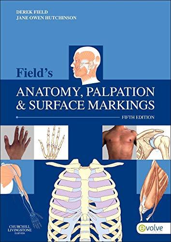 Field's Anatomy, Palpation & Surface Markings By Derek Field