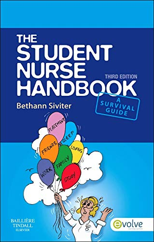The Student Nurse Handbook, 3e By Bethann Siviter