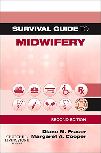 Survival Guide to Midwifery By Diane M. Fraser