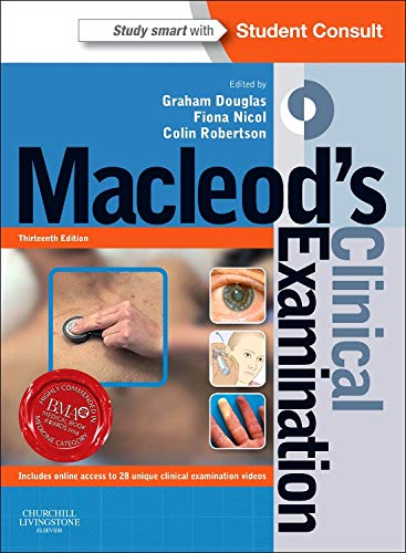 Macleod's Clinical Examination: With STUDENT CONSULT Online Access, 13e By Dr. Graham Douglas, BSc(Hons), MBChB, FRCP(Ed)