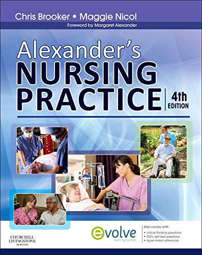 Alexander's Nursing Practice By Chris Brooker