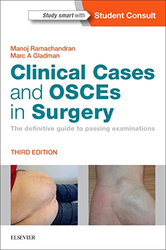 Clinical Cases and OSCEs in Surgery By Manoj Ramachandran