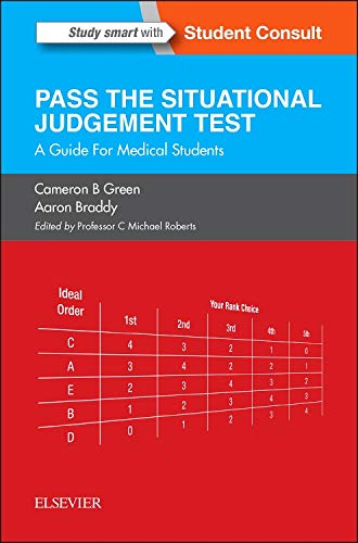 SJT: Pass the Situational Judgement Test: A Guide for Medical Students, 1e By Cameron B. Green