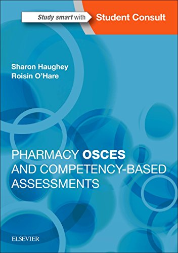 Pharmacy OSCEs and Competency-Based Assessments by Sharon Haughey