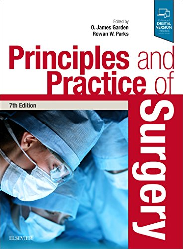 Principles and Practice of Surgery, 7e