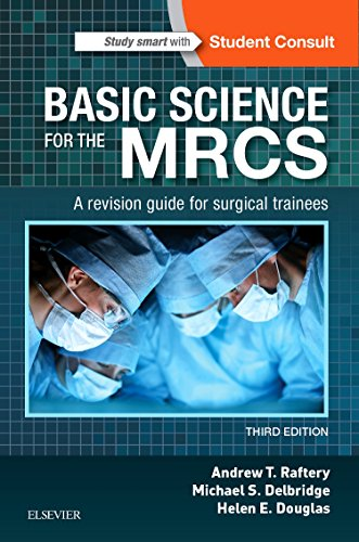 Basic Science for the MRCS By Michael S. Delbridge