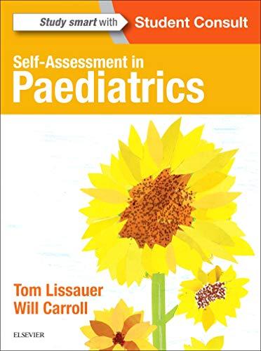 Self-Assessment in Paediatrics By Tom Lissauer
