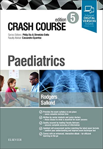 Crash Course Paediatrics, 5e By Anna Rodgers, MBBS, MRCPCH