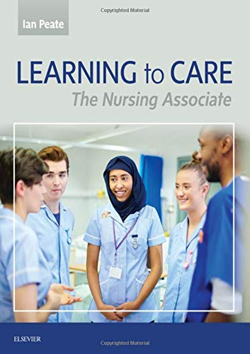 Learning to Care By Edited by Ian Peate