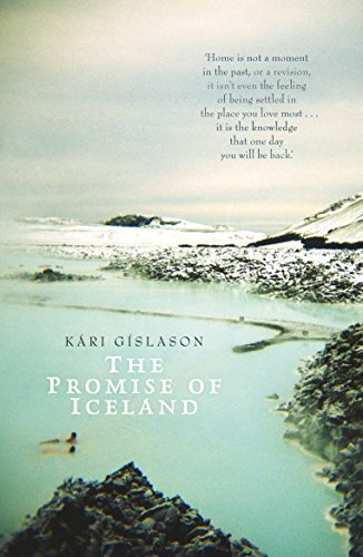 The Promise of Iceland By Kari Gislason