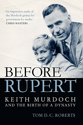 Before Rupert By Tom D. C. Roberts