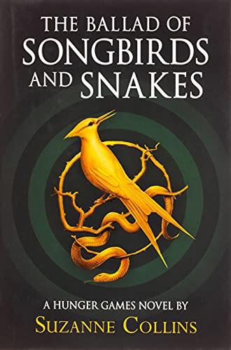 The Ballad of Songbirds and Snakes (A Hunger Games Novel) von Suzanne Collins