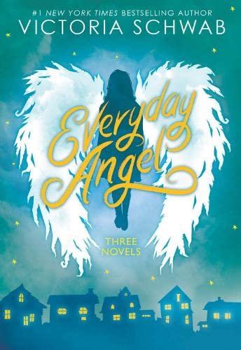 Everyday Angel (3 book bind-up) By Victoria Schwab