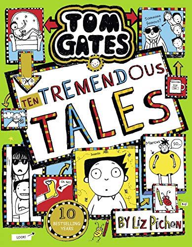 Tom Gates 18: Ten Tremendous Tales (HB) By Liz Pichon