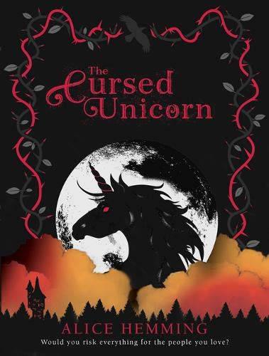 The Cursed Unicorn By Alice Hemming