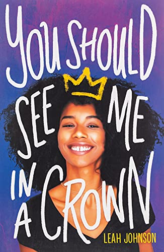 You Should See Me in a Crown von Leah Johnson
