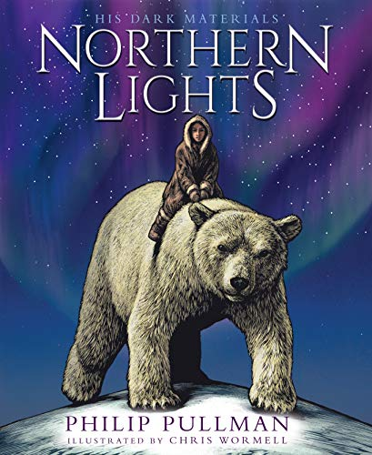 Northern Lights:the award-winning, internationally bestselling, now full-colour illustrated edition By Philip Pullman