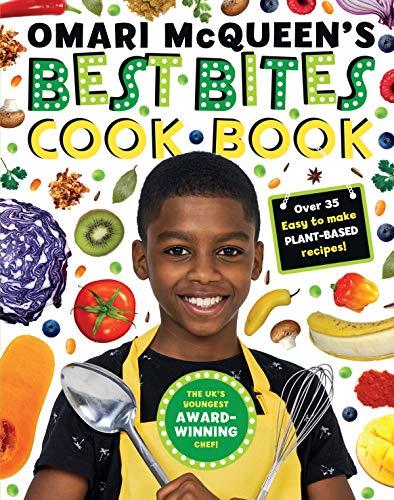 Omari McQueen's Best Bites Cookbook (star of TV s What s Cooking, Omari?) By Omari McQueen