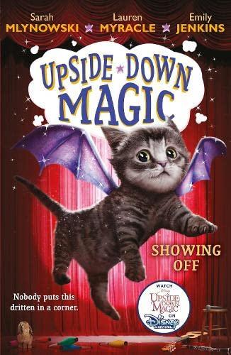 UPSIDE DOWN MAGIC 3: Showing Off (NE) von Sarah Mlynowski