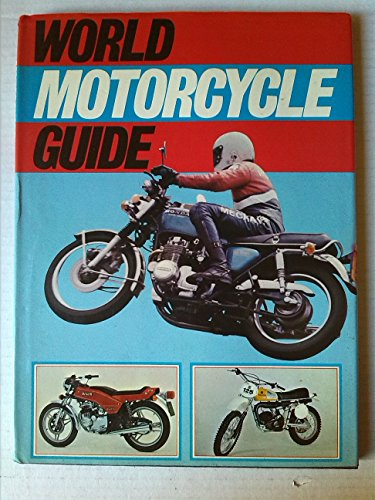 World Motor Cycle Guide By Volume editor Peter Wrobel