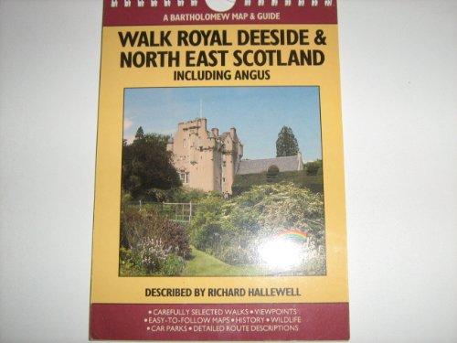 Walk Royal Deeside and North East Scotland By Richard Hallewell