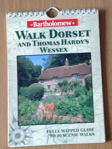 Walk Dorset and Hardy's Wessex By David Perrott