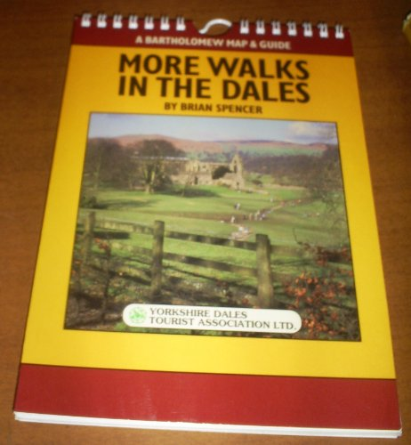 More Walks in the Dales By Brian Spencer