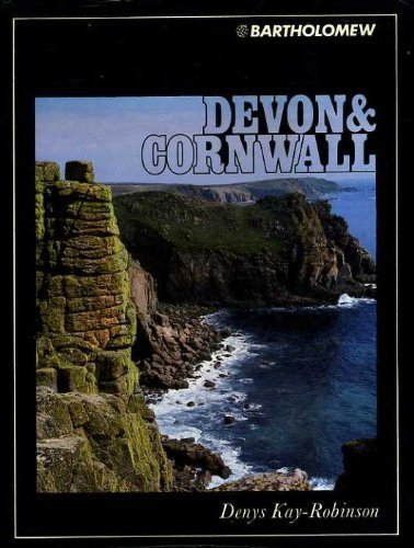 Devon and Cornwall By Denys Kay-Robinson