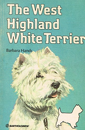The West Highland White Terrier By Barbara Hands