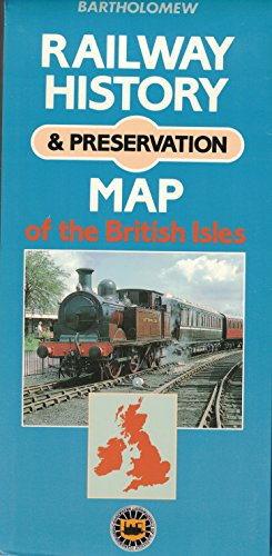 Railway History and Preservation Map of the British Isles