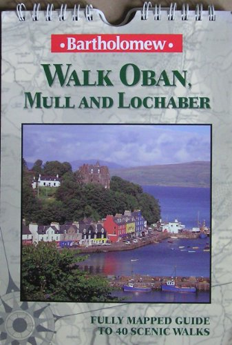 Walk Oban, Mull and Lochaber By Richard Hallewell