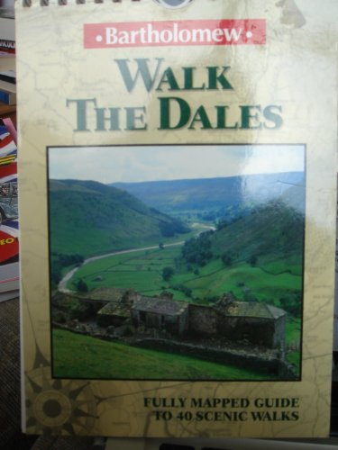 Walk the Dales By Brian Spencer