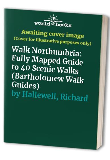 Walk Northumbria By Richard Hallewell